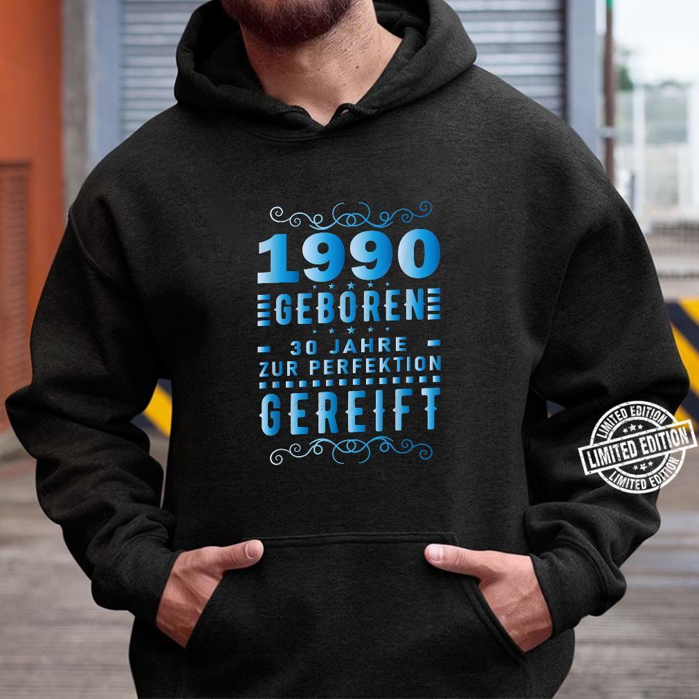 30. Geburtstag Männer 30 Zur Perfektion Gereift August 1990 Shirt hoodie