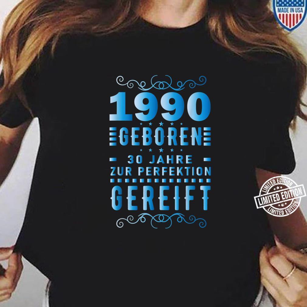 30. Geburtstag Männer 30 Zur Perfektion Gereift August 1990 Shirt ladies tee