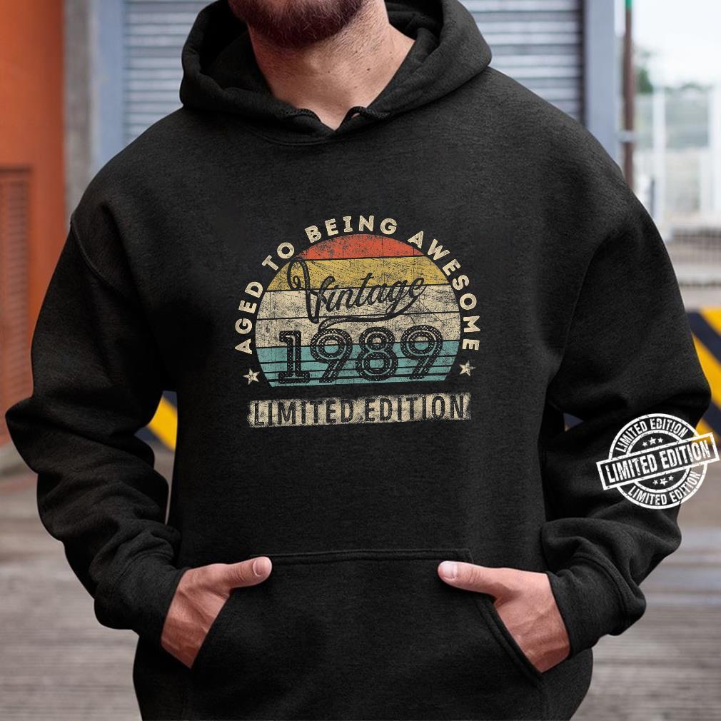 31. Geburtstag Mann Frau Jahrgang 1989 31 Jahre alt Geschenk Shirt hoodie