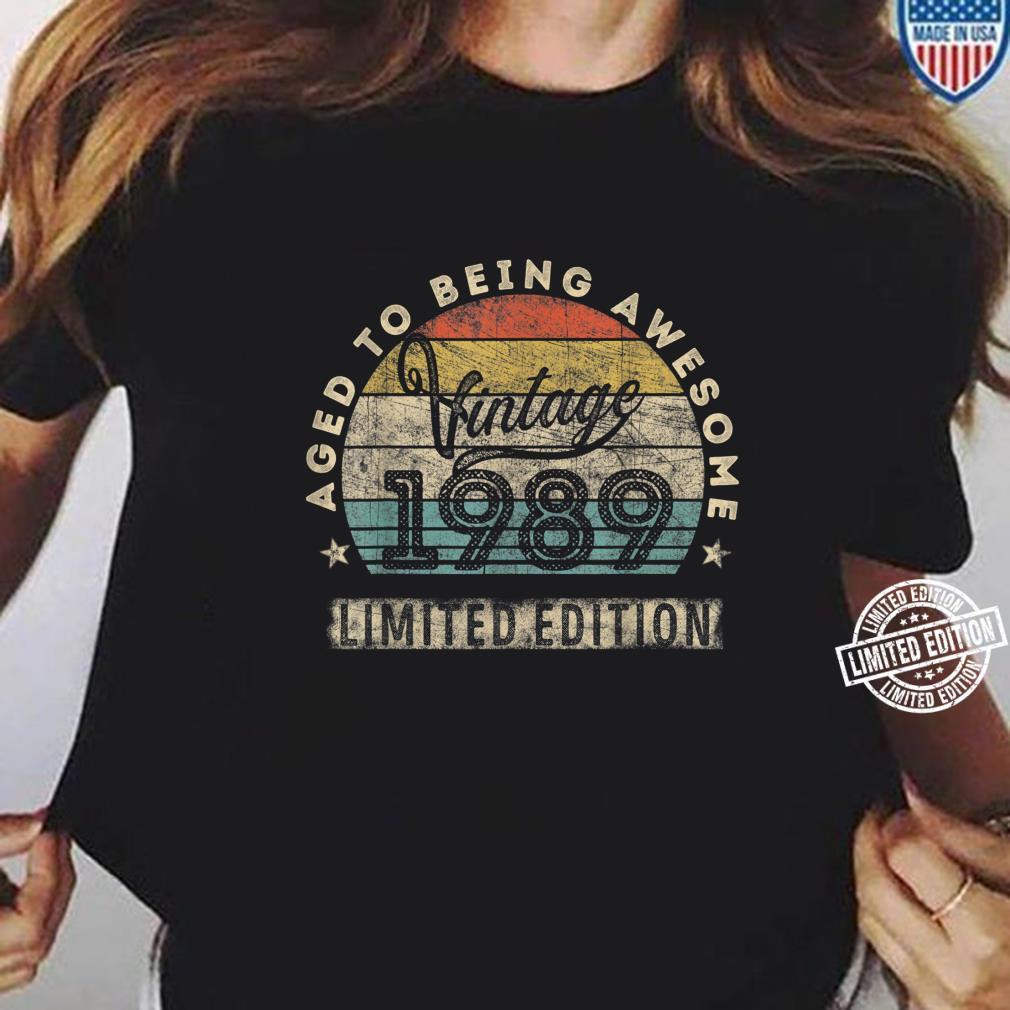 31. Geburtstag Mann Frau Jahrgang 1989 31 Jahre alt Geschenk Shirt ladies tee
