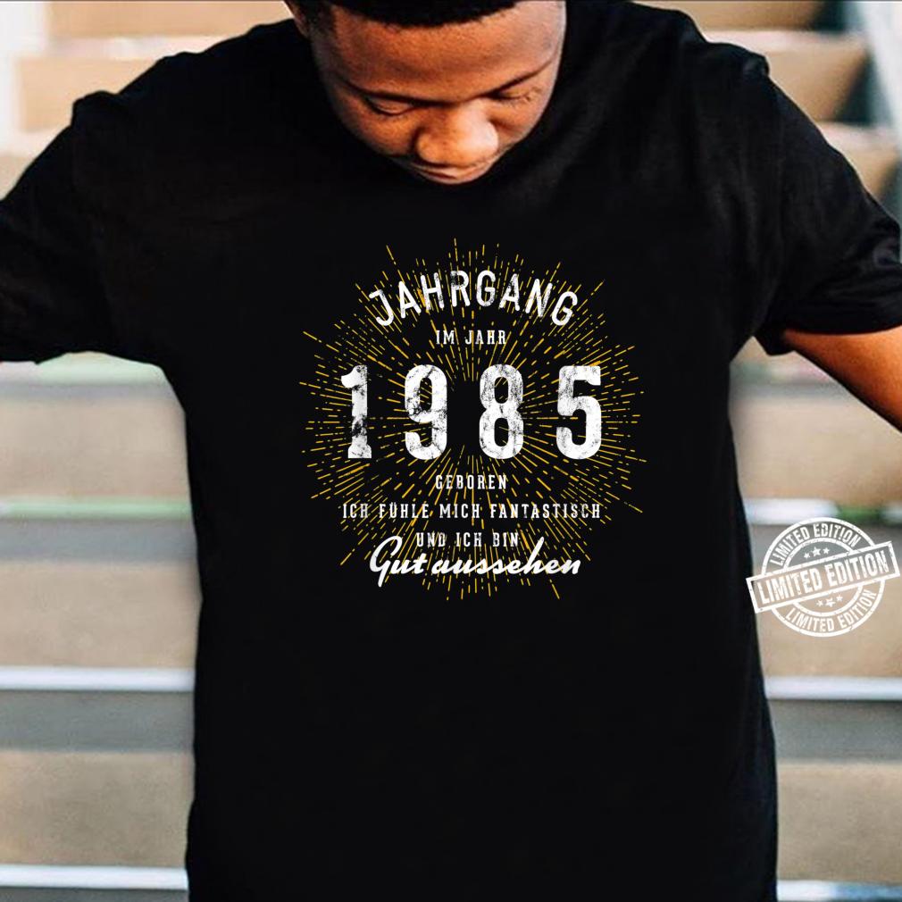 35. Geburtstag Geschenk Jahrgang 35 Jahre 1985 Shirt