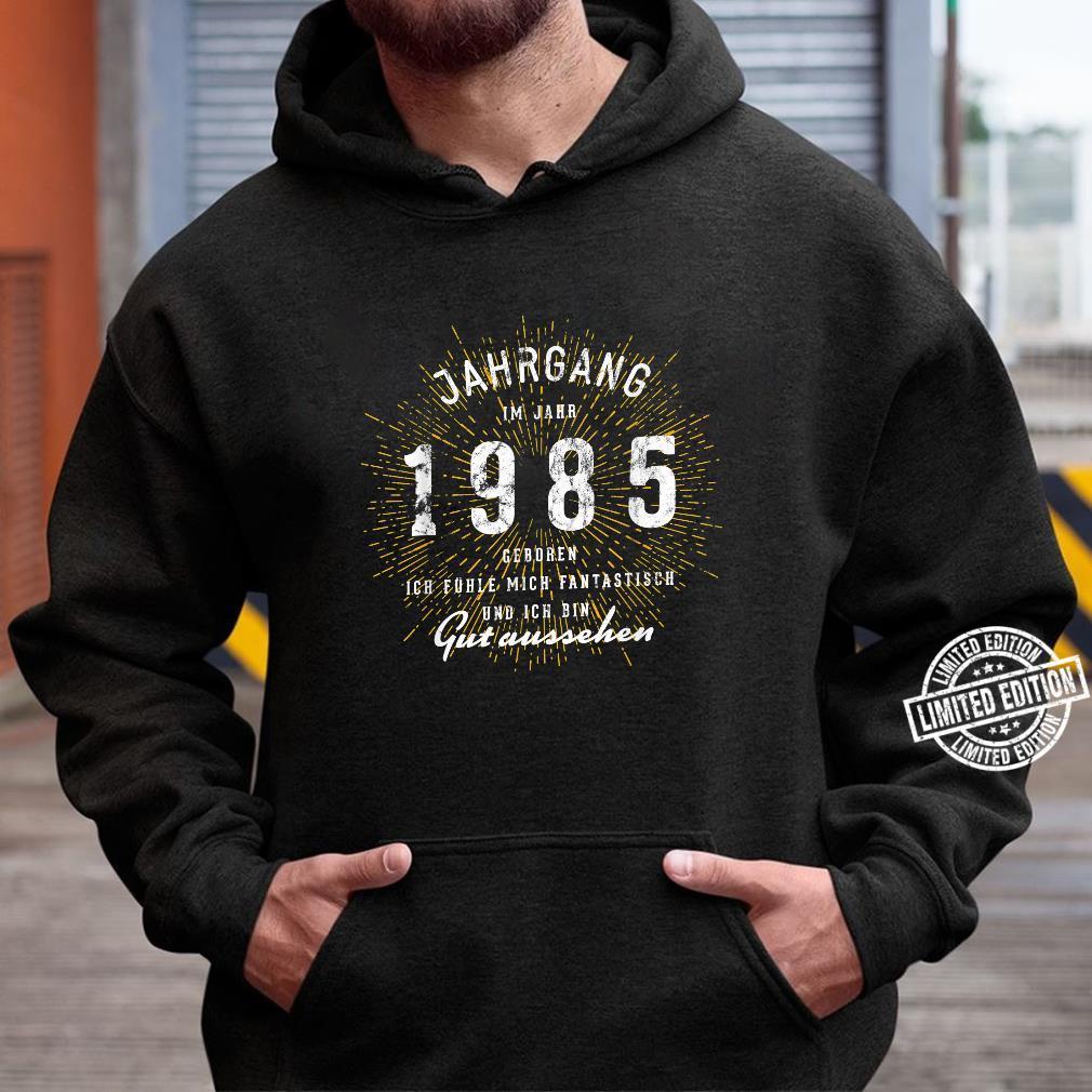 35. Geburtstag Geschenk Jahrgang 35 Jahre 1985 Shirt hoodie