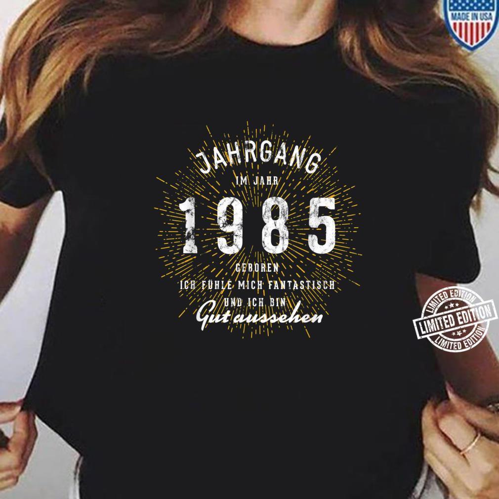 35. Geburtstag Geschenk Jahrgang 35 Jahre 1985 Shirt ladies tee