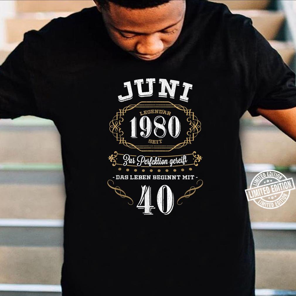40 Geburtstag zur perfektion gereift Geschenk Shirt