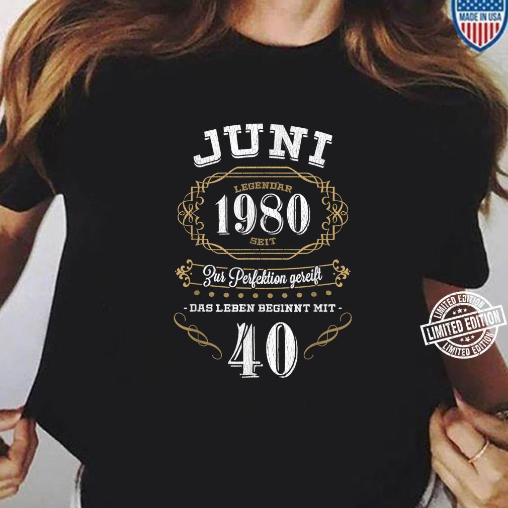 40 Geburtstag zur perfektion gereift Geschenk Shirt ladies tee
