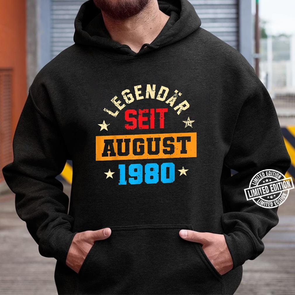 40 Legendär Seit August 1980 40Ter 40. Geburtstag Frau Shirt hoodie