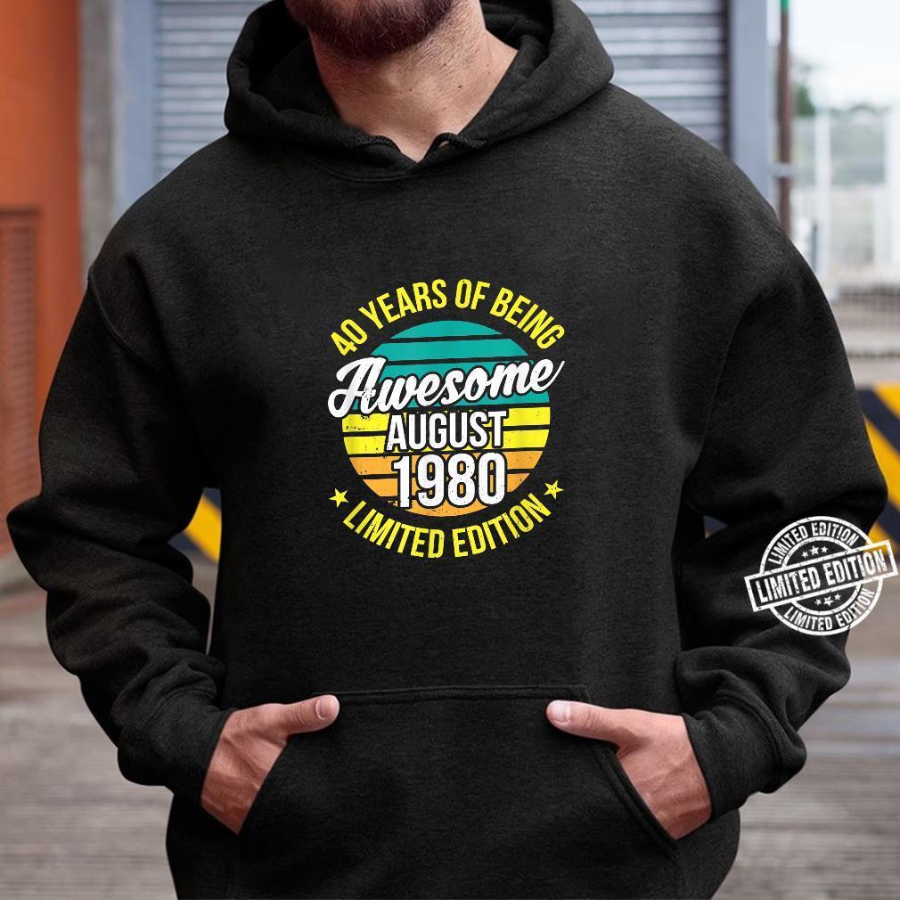 40 Mann Legendär Seit August 1980 40Ter 40. Geburtstag Shirt hoodie