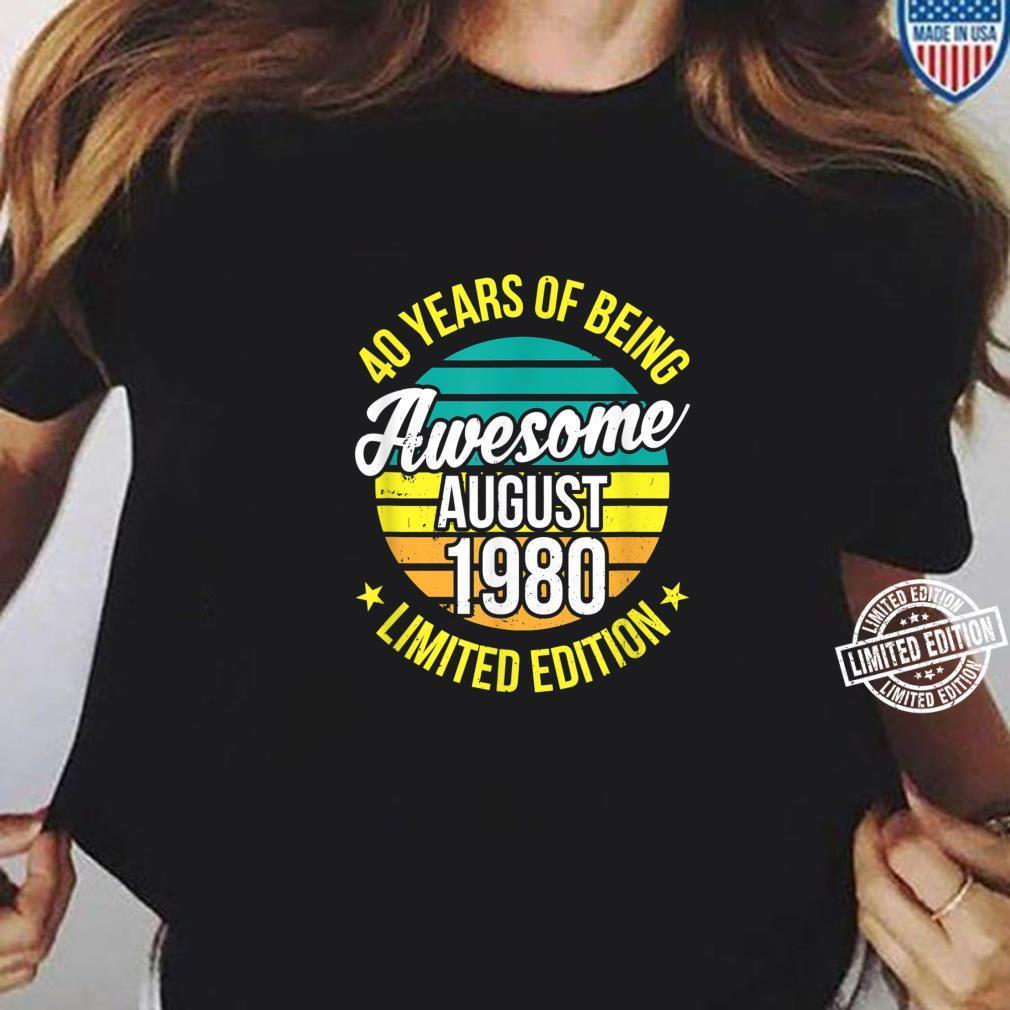 40 Mann Legendär Seit August 1980 40Ter 40. Geburtstag Shirt ladies tee