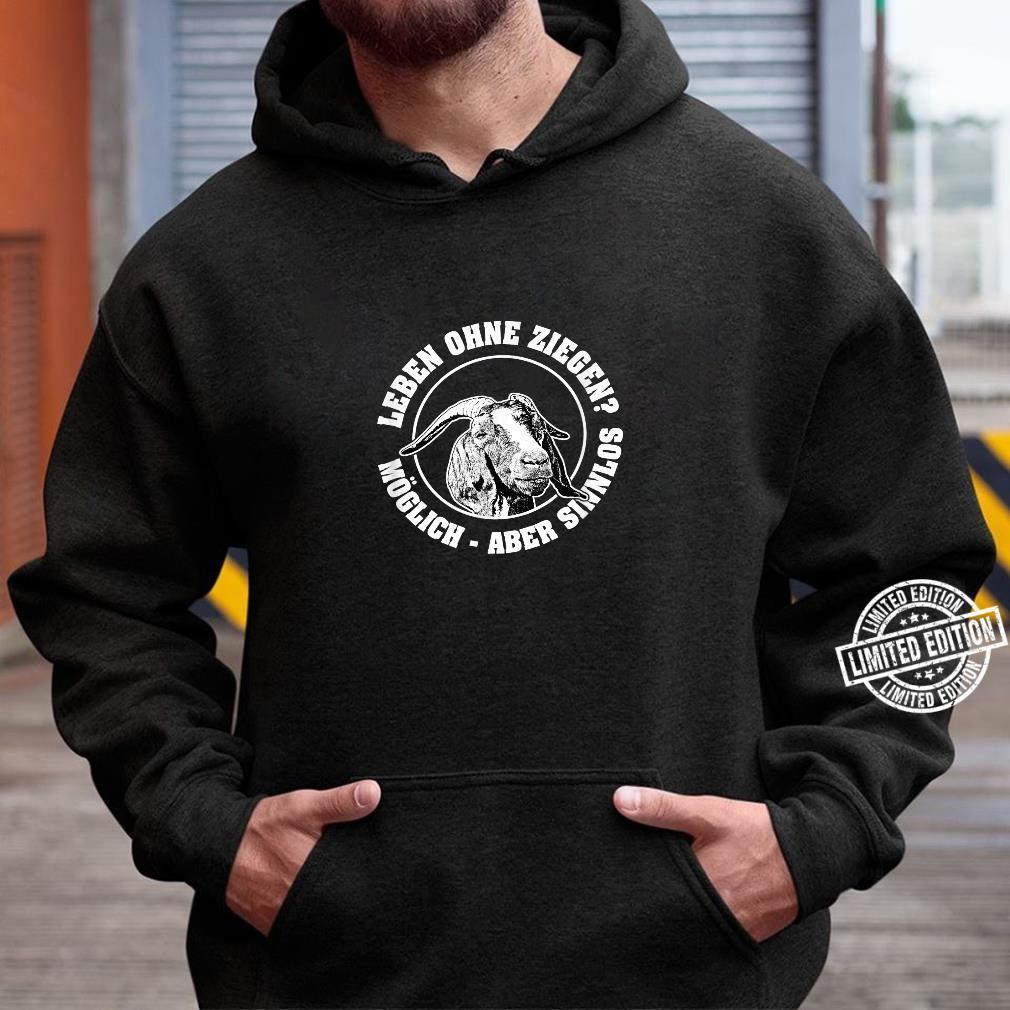 Burenziegen, Ziegenzucht, ökologische Nutztierhaltung Shirt hoodie