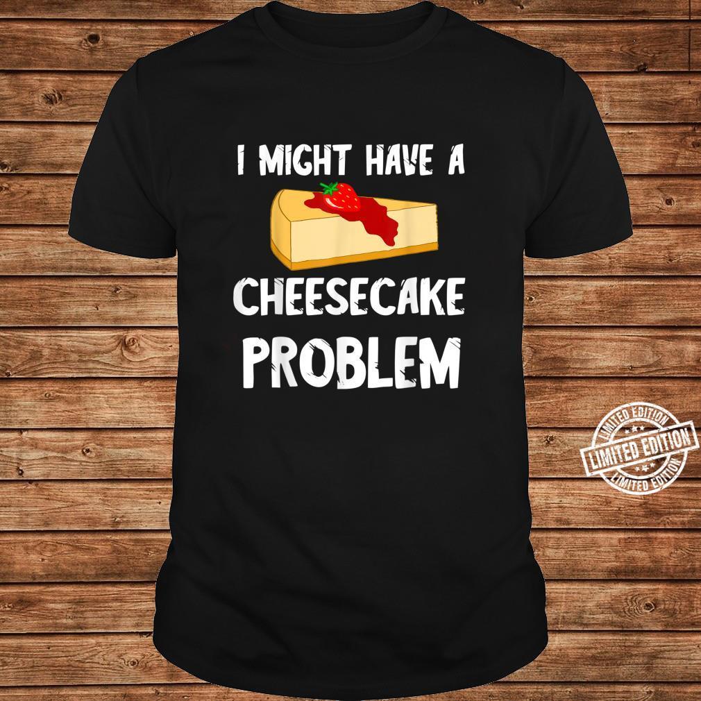 Cheesecake Käsekuchen Dessert Käse Kuchen Nachtisch Torten Shirt ladies tee