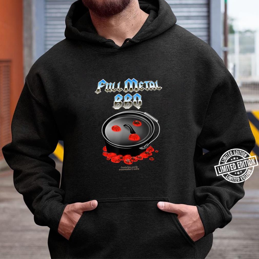 Dutch Oven Full Metal BBQ Shirt hoodie