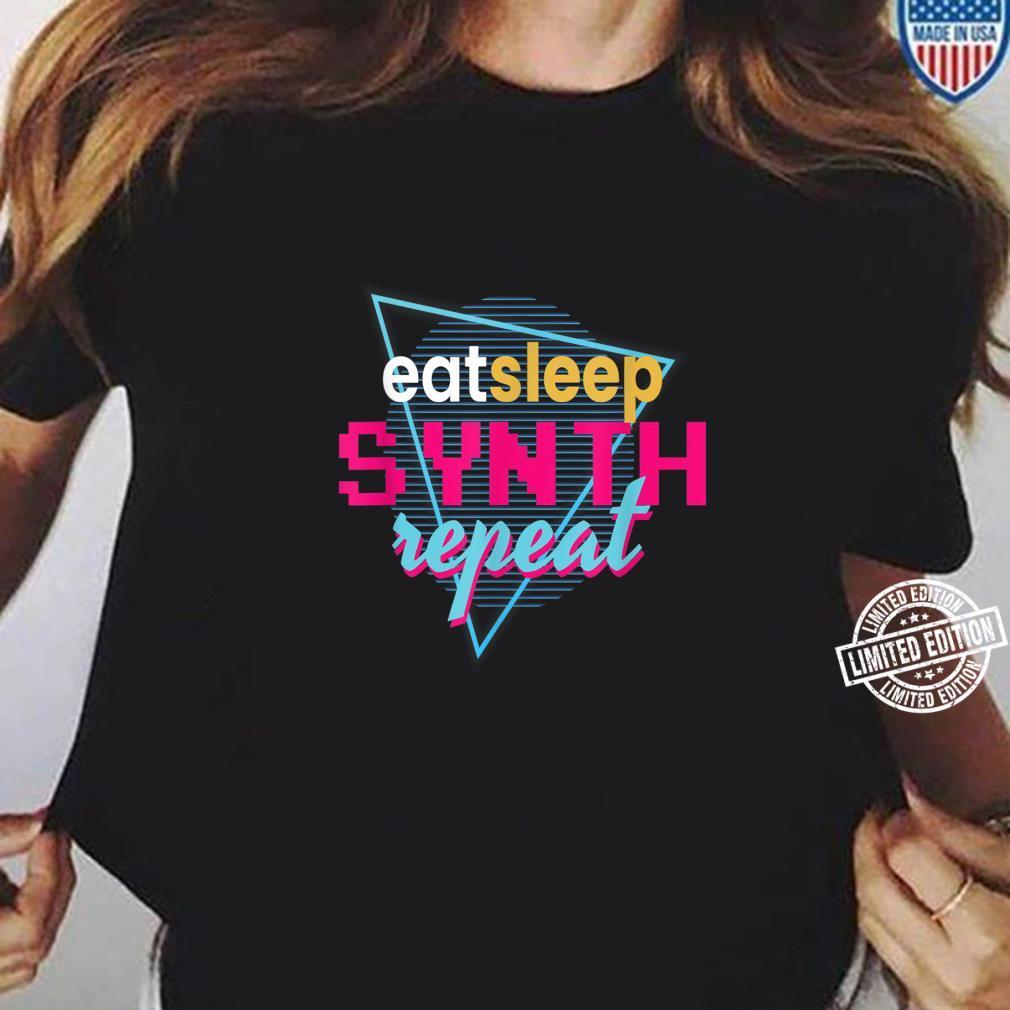 Eat Sleep Synth Repeat I Synth Synthesizer DJ Festival Retro Shirt ladies tee