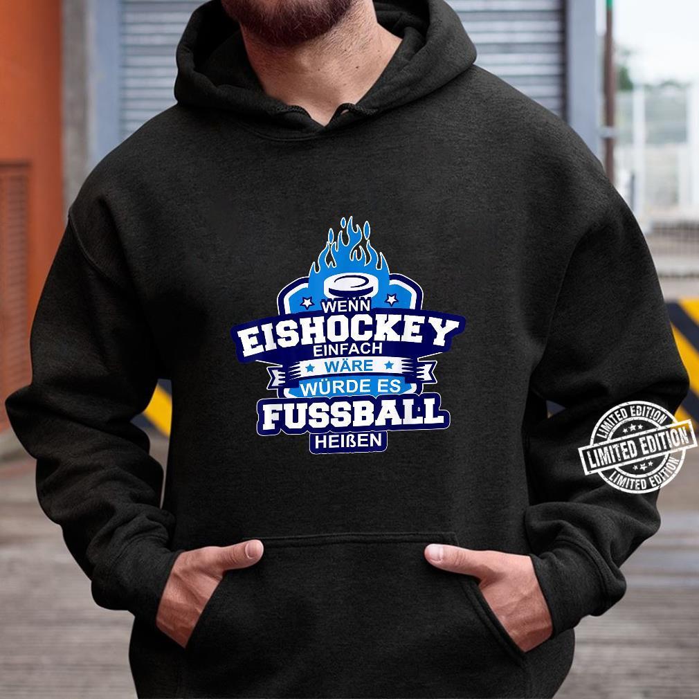 Eishockey Ice Hockey Sport auf Eis Schlitschuh Puk Shirt hoodie