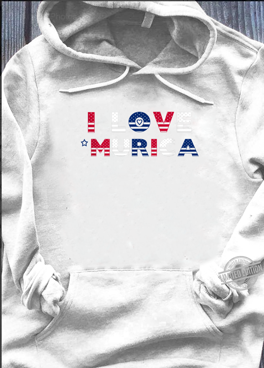 I Love 'Murica Patriotic July 4th Red White Blue Shirt hoodie